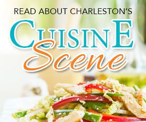 Read about Charleston's Cuisine Scene