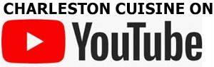 Charleston Cuisine YouTube