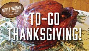 Rusty Rudder 2019 Take Home Thanksgiving